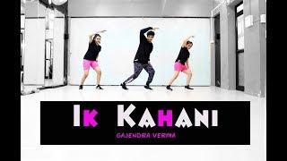 Ik Kahani | Gajendra Verma | Lyrical Dance Choreography | Mohit Jain's Dance Institute MJDi