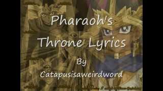 Pharaoh's Throne Lyrics.