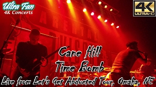 Cane Hill - Time Bomb Live from Let's Get Abducted Tour Omaha