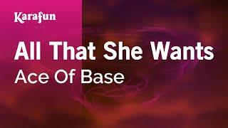 Karaoke All That She Wants - Ace Of Base *