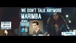 Charlie Puth - We Don't Talk Anymore - Best Marimba iPhone ringtone Latest 2017
