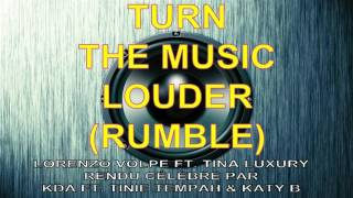 KDA - Turn Up The Music Louder (Rumble) // Cover by Lorenzo Volpe ft. Tina Luxury