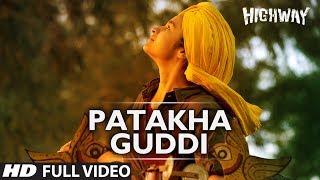 Patakha Guddi Highway Full Video Song (Official)    A.R Rahman   Alia Bhatt, Randeep Hooda width=
