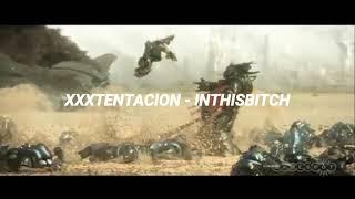 XXXTENTACION - INTHISBITCH