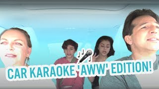 CAR KARAOKE - 'AWW' EDITION!!!