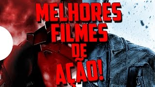 MELHORES FILMES DE AÇÃO ATÉ 2016