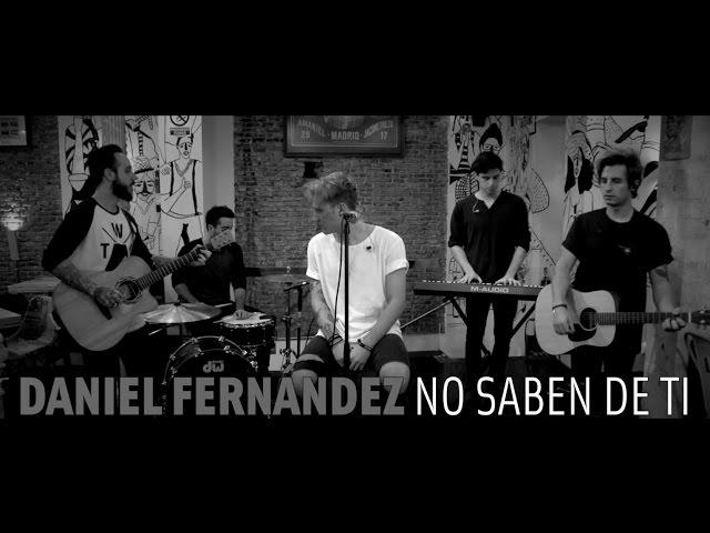 Vídeo de la canción No saben nada de ti interpretada por Dani Fernández