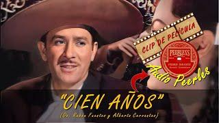 CIEN AÑOS - PEDRO INFANTE (AUDIO PEERLES)