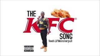 Veeh Lil'Monsterpull - The KFC Song