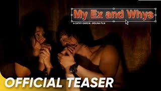 Official Teaser | 'My Ex and Whys' | Liza Soberano and Enrique Gil