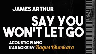 [Piano Karaoke] Say You Won't Let Go - James Arthur
