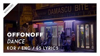 OFFONOFF - 춤 (Dance) [LYRICS || LETRA]