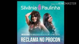 RECLAMA NO  PROCON - SILVÂNIA & PAULINHA