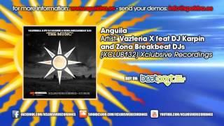 Zona Breakbeat Dj´s, Dj Karpin & Vazteria X - Anguila (original mix)
