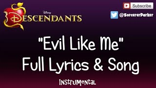 "Descendants ""Evil Like Me"" Karaoke & Instrumental"