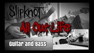 Slipknot - All Out Life  Guitar and Bass cover