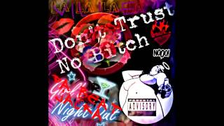 La Ville - Dont Trust No Bitch
