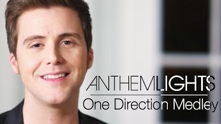 One Direction Medley | Anthem Lights Mashup