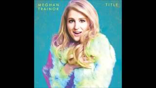 "Meghan Trainor - Like Im Gonna Lose You (feat. John Legend) (Audio) [From""Title""]"