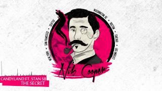 Candyland ft. Stan SB - The Secret