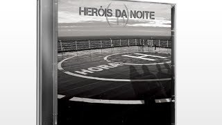 Heróis da Noite - Ao Meu Lado (HQ)