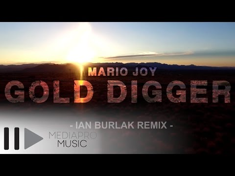 Mario Joy - Gold Digger (Ian Burlak Official Remix)