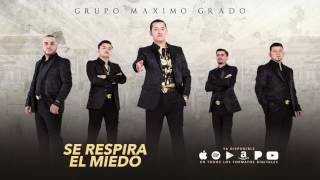 Se Respira El Miedo - Maximo Grado Ft. Martin Marquez - MG Corporation 2017