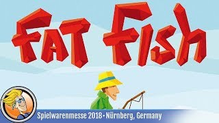 Fat Fish — game preview at Spielwarenmesse 2018