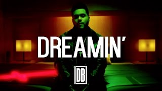The Weeknd x Drake Type Beat with HOOK - DREAMIN' (Prod. By Ditty Beatz)