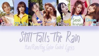 AOA - Still Falls The Rain [HAN|ROM|ENG Color Coded Lyrics]