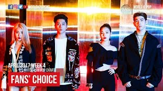 FANS' CHOICE | APRIL 2017 WEEK 4 | TOP 15 K-POP CHART