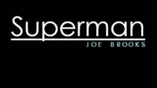 Joe Brooks - Superman