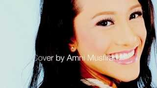 Always Be My Baby by Mariah Carey (Cover by Amni Musfirah)