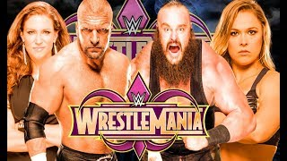 Wrestlemania 34 Match Card Predictions | WWE  Wrestlemania 2018 Match Card Predictions