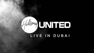 HILLSONG UNITED LIVE IN DUBAI 2017- OFFICIAL TEASER