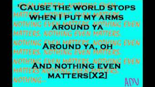 Lyrics Video- Nothing Even Matters