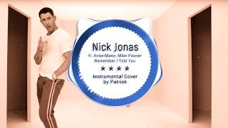 Nick Jonas - Remember I Told You ( Instrumental ) ft. Anne-Marie, Mike Posner
