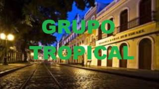 GRUPO TROPICAL - ZOEIRA