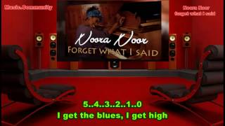 Lyrics - Noora Noor - Forget what I said