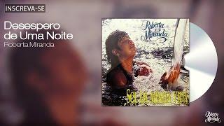 Roberta Miranda - Desespero De Uma Noite - Sol da Minha Vida - [Áudio Oficial]