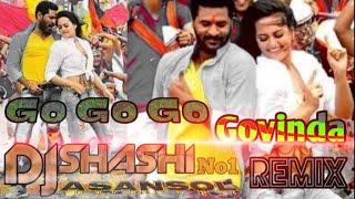 Go Go Go Govinda Kurta Faad Remix DjShashi Asansol