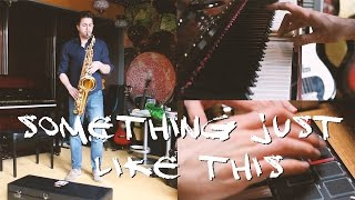 Something Just Like This (Chainsmokers / Coldplay) - Instrumental Cover