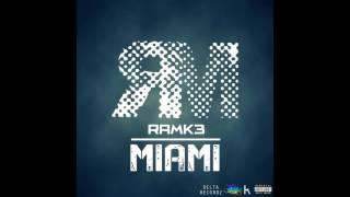 Ramk3 - Miami (ALBUM-MIAMI)
