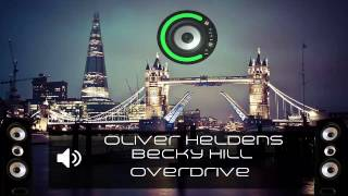 Oliver Heldens & Becky Hill - Overdrive (Bass Boosted)