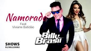 Billy Brasil Feat Viviane Batidão - Namorado