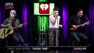 """Carly Rae Jepsen Performs """"Good Time"""" on AXS Live"""