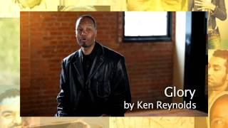 Ken Reynolds | Glory Song Story
