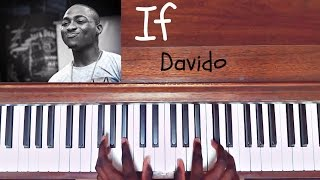 Davido - if - Piano Cover (How to play/Tutorial)