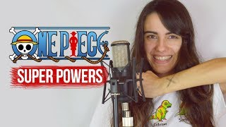 ONE PIECE OP21 - Super Powers (cover español)