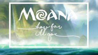 How Far I'll Go Lyrics- Moana/Auliʻi Cravalho (movie version)